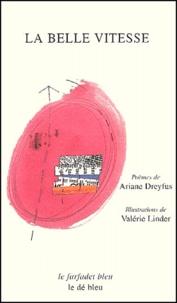 Valérie Linder et Ariane Dreyfus - La belle vitesse.