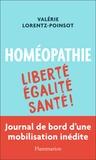 Valérie Lorentz-Poinsot - Homéopathie - Liberté Egalité Santé !.
