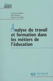 Valérie Lussi Borer et Marc Durand - Analyse du travail et formation dans les métiers de l'éducation.