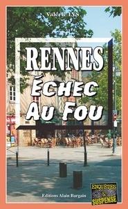 Valérie Lys - Rennes Echec au fou.