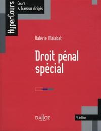 Valérie Malabat - Droit pénal spécial.