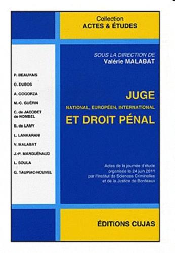Valérie Malabat - Juge national, européen, international et droit pénal.