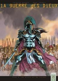 Valérie Mangin et Dean Yazghi - La guerre des dieux Tome 1 : De bruit et de fureur.
