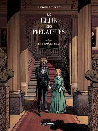 Le club des prédateurs Tome 1 The Bogeyman