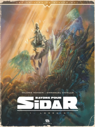 Rayons pour Sidar Tome 1 Lorrain
