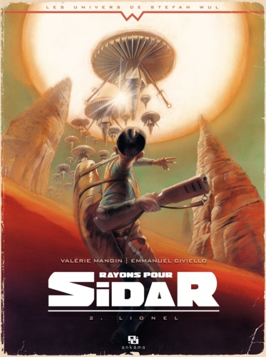 Rayons pour Sidar Tome 2 Lionel