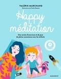 Valérie Marchand - Happy méditation. 1 CD audio
