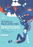Valérie Marchand - Je fais la paix avec mes émotions.