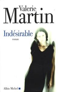 Valérie Martin - Indésirable.
