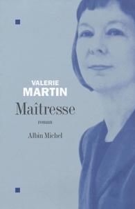 Valérie Martin - Maîtresse.