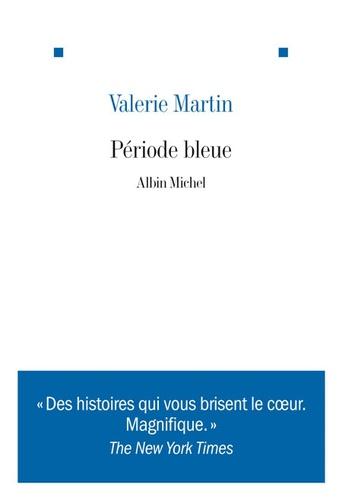 Valerie Martin - Période bleue.