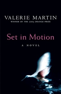 Valérie Martin - Set In Motion.