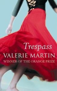 Valérie Martin - Trespass.