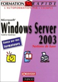 Valérie Martinez - Windows Server 2003 - Notions de base.
