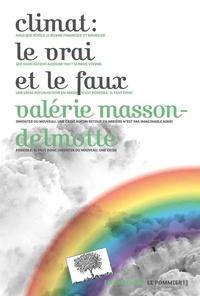 Valérie Masson-Delmotte - Climat : le vrai et le faux.