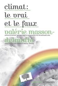 Valérie Masson-Delmotte - Climat le vrai et le faux.