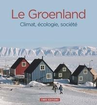 Valérie Masson-Delmotte et Emilie Gauthier - Groenland - Climat, écologie, société.