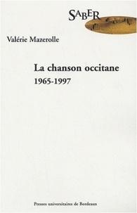 Valérie Mazerolle - La chanson occitane 1965-1997.