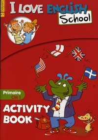 Valérie Menneret - I Love English School - Activity Book Primaire CM1.