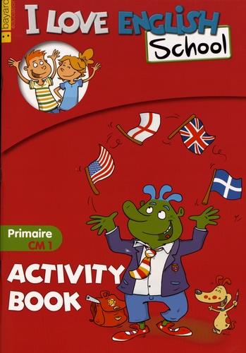 Valérie Menneret - I Love English School - Activity Book Primaire CM1.