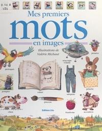 Valérie Michaut - Mes premiers mots en images.