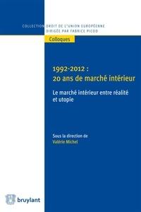Valérie Michel - 1992-2012 : 20 ans de marché intérieur.