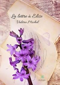 Valérie Michel - La lettre à Elise.