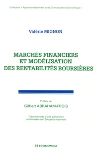 Valérie Mignon - Marchés financiers et modélisation des rentabilités boursières.