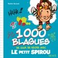 Valérie Monnet - 1 000 blagues de cour de récré avec le petit Spirou.