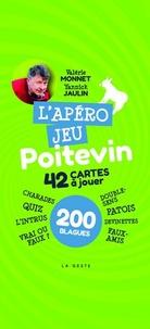 Valérie Monnet et Yannick Jaulin - L'apéro jeu poitevin - 42 cartes à jouer, 200 blagues.