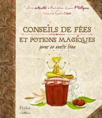 Valérie Motté - Conseils de fées et potions magiques pour se sentir bien.