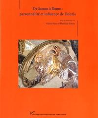 Valérie Naas et Mathilde Simon - De Samos à Rome : personnalité et influence de Douris.