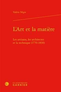 Histoiresdenlire.be L'Art et la matière - Les artisans, les architectes et la technique (1770-1830) Image