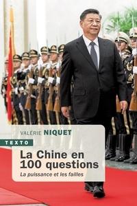 Valérie Niquet - La Chine en 100 questions - La puissance ou les failles.