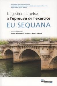 Valérie November et Laurence Créton-Cazanave - EU Sequana - La gestion de crise à l'épreuve de l'exercice.