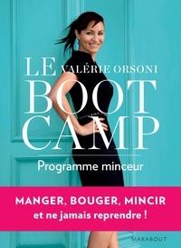 Valérie Orsoni - Le BootCamp programme minceur.