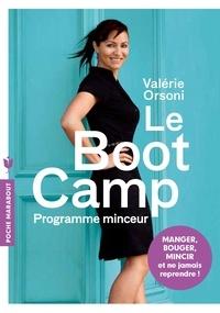Valérie Orsoni - Le BootCamp - Programme minceur.