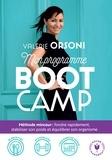 Valérie Orsoni - Mon programme BootCamp - Méthode minceur : fondre rapidement, stabiliser son poids et équilibrer son organisme.