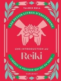 Valérie Oula - Une introduction au Reiki.