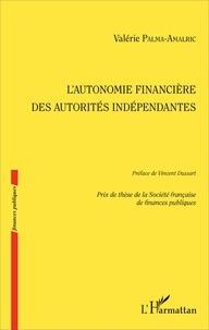 Histoiresdenlire.be L'autonomie financière des autorités indépendantes Image