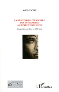 La responsabilité sociale des entreprises à lépreuve des faits - Comprendre pour durer au XXIe siècle.pdf