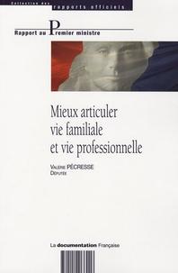 Valérie Pécresse - Mieux articuler vie familiale et professionnelle.