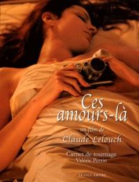 Deedr.fr Ces amours-là, Un film de Claude Lelouch - Carnet de tournage Image