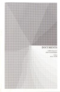 Valérie Perrin et Domenico Quaranta - Documents - Tome 2, Collectionner l'art numérique (2007-2018).