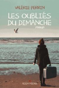 Valérie Perrin - Les oubliés du dimanche.