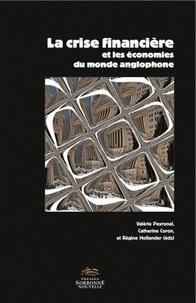 Valérie Peyronel et Catherine Coron - La crise financière et les économies du monde anglophone.