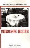 Valérie Pineau-Valencienne - Chronos blues.