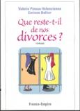 Valérie Pineau-Valencienne et Corinne Bellier - Que reste-t-il de nos divorces ?.
