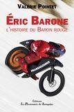 Valérie Pointet - Eric Barone - L'histoire du Baron rouge.
