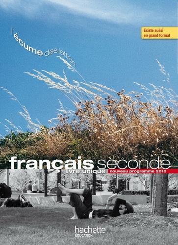 Francais Seconde Nouveau Programme 2010 Livre Eleve Format Compact